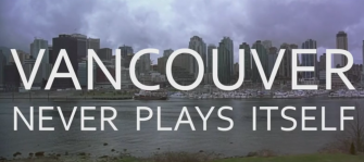 'Every Frame a Painting' Shines a Light on Vancouver's Movie Identity Crisis