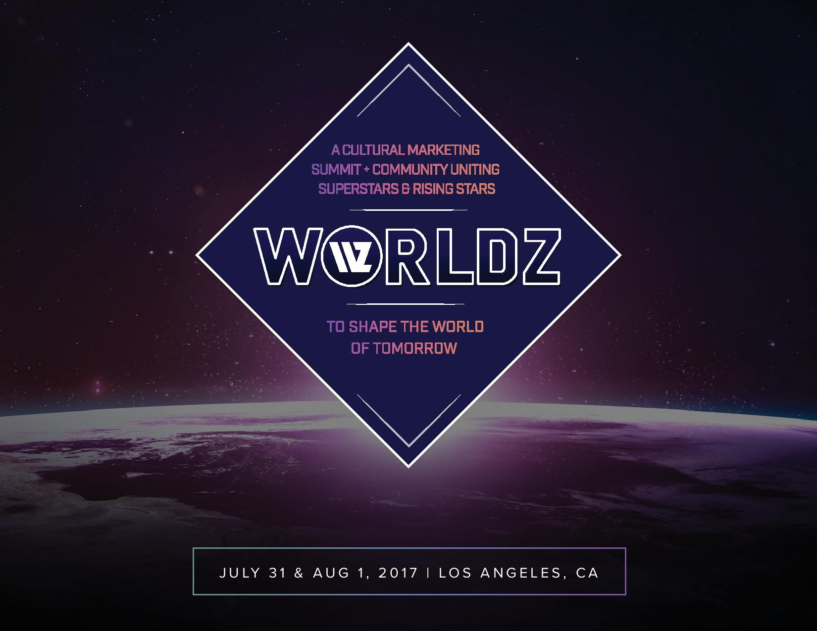 WORLDZ: The Marketing Summit Of Industry Titans Comes To LA