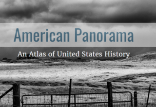American Panorama: Maps of U.S. History